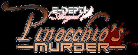 E-Depth Pinocchio's Murder - E-depth PM